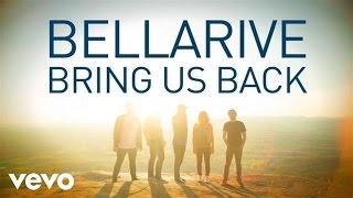 Bellarive - Bring Us Back (Lyric Video)