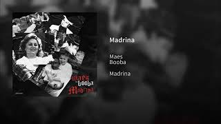 Booba Madrina feat Maes (son officiel)