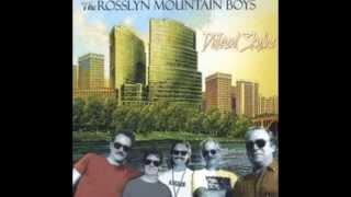 Been Awhile - Rosslyn Mountain Boys