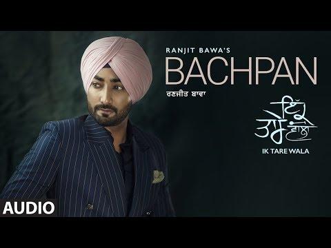 RANJIT BAWA - Bachpan Lyrics - Ik Tare Wala (Album)