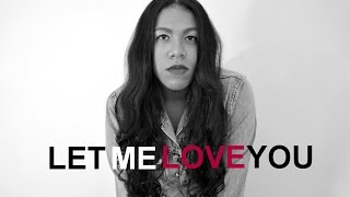 Let Me Love You em portugues  - BONJUH COVER