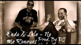 No Me Ronques - Endo & Lele Prod. ( Prod. By Dj Yecko ) (By Bombo Cybernetik)