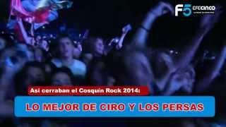 """COSQUÍN ROCK 2014: LO MEJOR DE CIRO Y LOS PERSAS: """"Como Alí"""""""