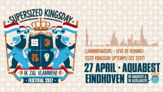 Sjammienators - Leve de Koning! (SSZD Kingsday Uptempo OST 2017)