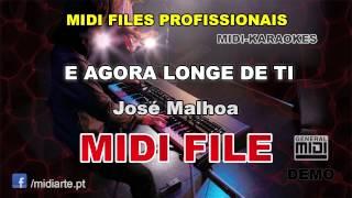 ♬ Midi file  - E AGORA LONGE DE TI - José Malhoa