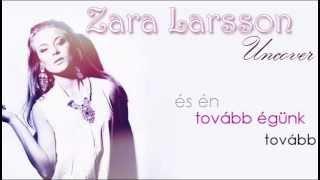 Zara Larsson: Uncover (magyar felirattal)