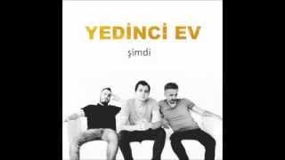 Yedinci Ev - Sevsene Beni (  2013 )