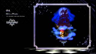 He's a Pirate ~ Kingdom Hearts HD 2.5 ReMIX Remastered OST