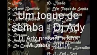 Um Toque de Semba - Dj Ady present´s Nha Muzúbia [2010]