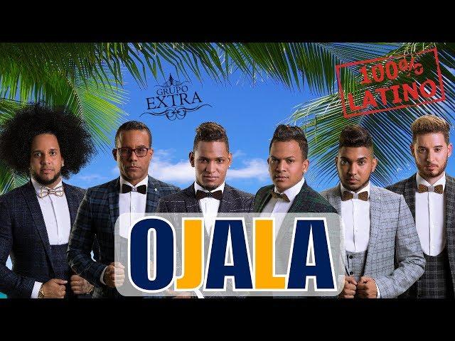 Grupo Extra -  Ojala