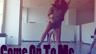 """""""Come On To Me"""" Dancehall Summer Coreography"""