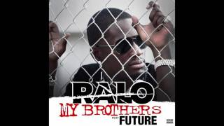 Ralo x Future x My Brothers (Prod. SouthSide)