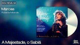 Roberta Miranda - Marcas - A Majestade, O Sabiá - [Áudio Oficial]