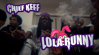 Chief Keef - Lola Bunny