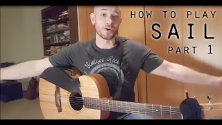Percussive Guitar Lesson:  How to play Sail by AWOLNATION part 1 - The Intro