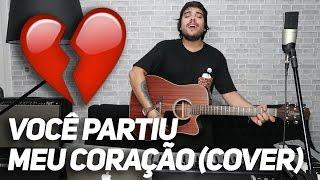 ♫ VOCÊ PARTIU MEU CORAÇÃO - Nego do Borel ft. Anitta, Wesley Safadão | Cover