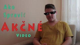Ako spraviť akčné video ?! - ZAGX