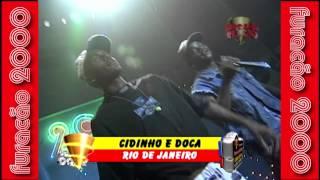 Cidinho e Doca - Rap do Rio de Janeiro Vs Light Tao das Armas