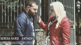 Serena Nardi Ft. Anthony - Nun Riattacca' (Video Ufficiale 2017)