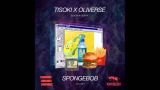 Tisoki &  Oliverse - Spongebob (Bass Boosted)