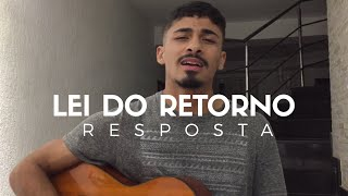 Lei do Retorno - MC Don Juan e MC Hariel | RESPOSTA (Pedro Mendes)