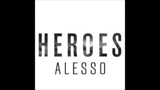 Alesso - Heroes [HQ] (Only Audio)