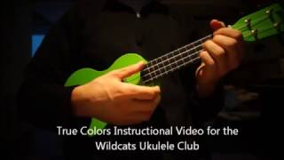 True Colors Uke Club Instructional