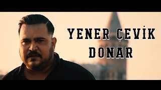Yener Çevik - Donar ( prod. Umut Timur )