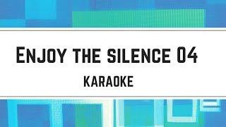 Depeche Mode - Enjoy the Silence 04 (karaoké)
