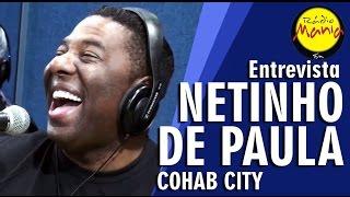 🔴 Radio Mania - Netinho (Cohab City) - Sabor Morango