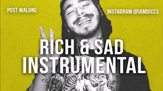 "Post Malone ""Rich & Sad"" Instrumental Prod. by Dices *FREE DL*"