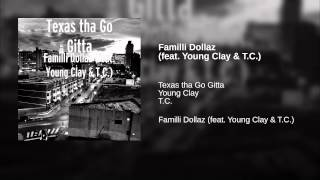 Familli Dollaz (feat. Young Clay & T.C.)