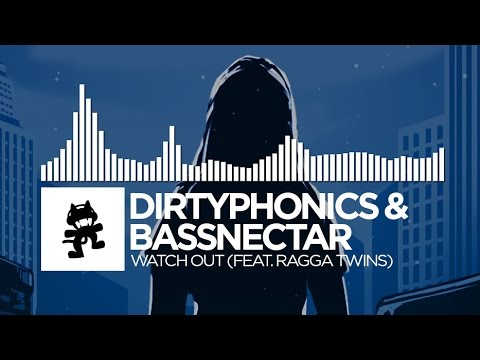 Dirtyphonics & Bassnectar - Watch Out (feat. Ragga Twins)