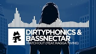 Dirtyphonics & Bassnectar - Watch Out (feat. Ragga Twins) [Monstercat Release]