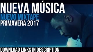 New MUSIC SPRING 2017 - Deep House, Down Tempo, House, Techno - EL MIXTAPE DE LUCHO