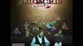 LUDACRIS   (INTRO) THEATER OF THE MIND       even the intro is HOTT