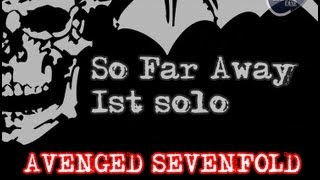 Avenged Sevenfold - So far away - solo (Cover and Tabs)