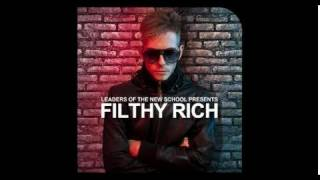Leaders Of The New School Presents Filthy Rich