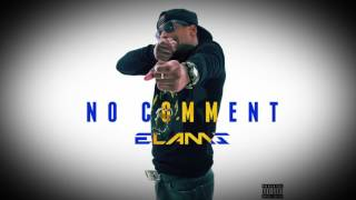 ELAMS - NO COMMENT (AUDIO) [08/15] / 'BALTIMORE' ALBUM GRATUIT