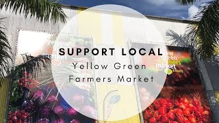 Support Local // Vegan Eats at the Yellow Green Farmers Market