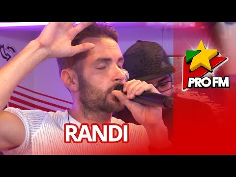 RANDI - Fana mea | ProFM LIVE