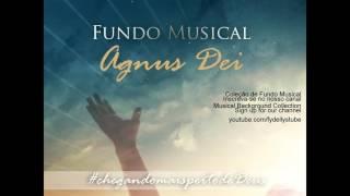 Fundo Musical - Agnus Dei #02