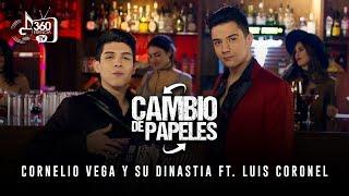 """Cornelio Vega y Su Dinastia Feat Luis Coronel - """"Cambio De Papeles"""" (Video Oficial)"""