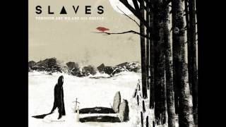 Slaves - The King And The Army That Stands Behind Him (Vocal Cover)