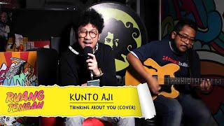 Kunto Aji -Thinking About You (FRANK OCEAN COVER LIVE) at Ruang Tengah Prambors