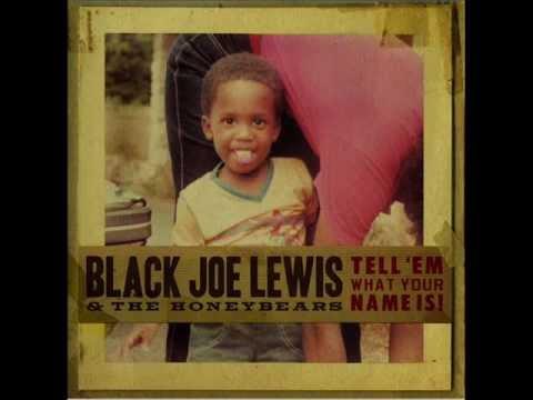 black-joe-lewis-the-honeybears-gunpowder-francis-ford-fogerty