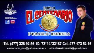 MANADA DE ONCE Banda El Centenario de leon gto.