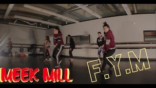 Meek Mill - FYM hip-hop Choreography By Keith Silva