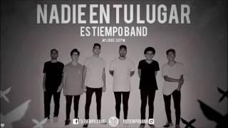 Es Tiempo Band Nadie En Tu Lugar Album LIBRE SOY