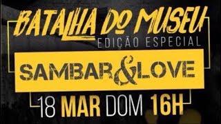 Naui MOVNI Feat. Alves | Do Relógio Até a Aldeia  - Intro - Sambar&Love - Batalha do Museu/DF - 2018